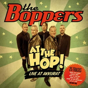 The Boppers - At The Hop Live At Akkurat