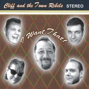 Cliff Edmonds and the Town Rebels - I What That