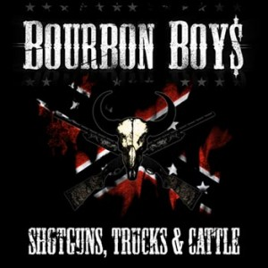 Bourbon Boys - Shotguns, Trucks & Cattle