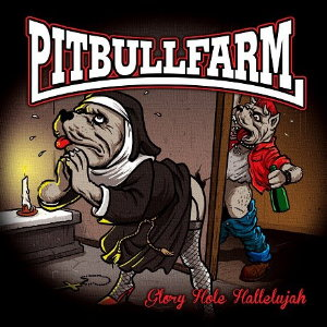 newcd_pitbullfarm-gloryhole_cover