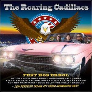 The Roaring Cadillacs - Fest Hos Errol