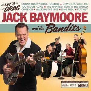 Äntligen är då Jack Baymoore And The Bandits tillbaka på skiva