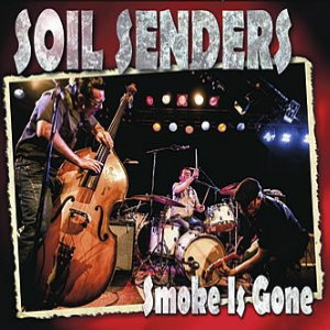 Soil Senders - Smoke Is Gone