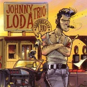 Johnny Loda Trio - Godforsaken Land